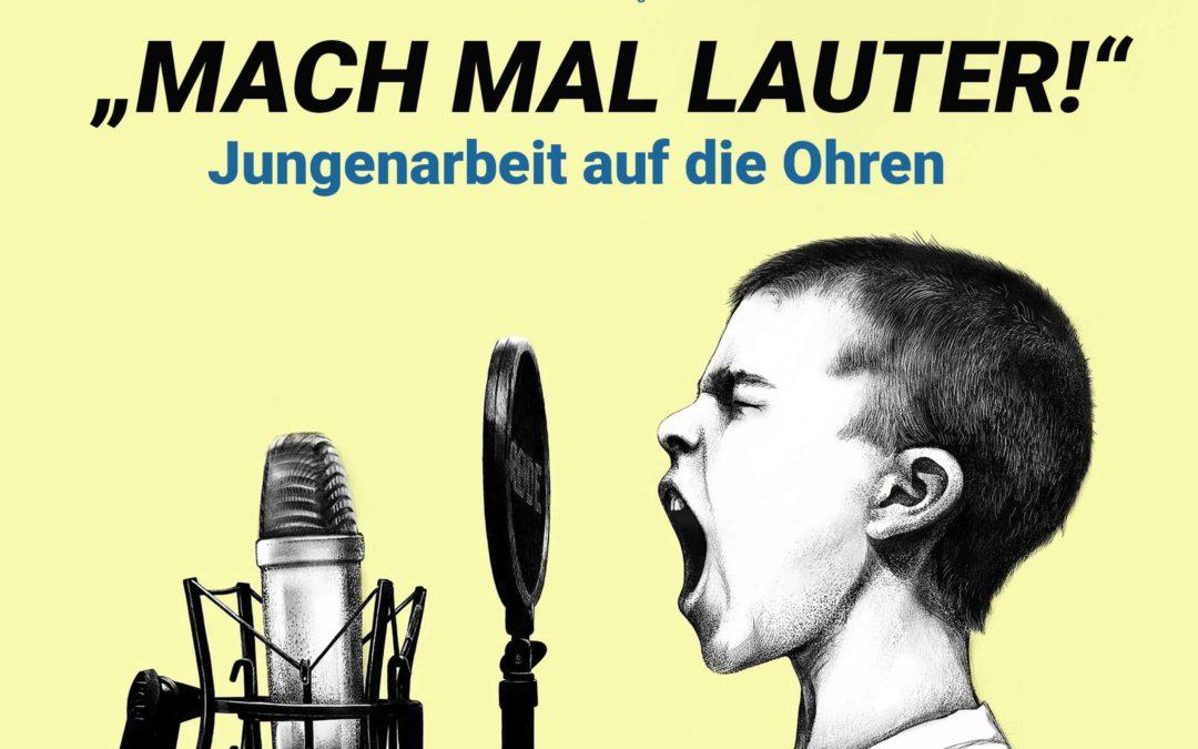 Mach mal Lauter! Jungenarbeit auf die Ohren – Der Podcast der LAGJ BW
